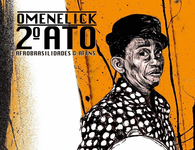 O Menelick 2º Ato Magazine Edition 00  Cropped