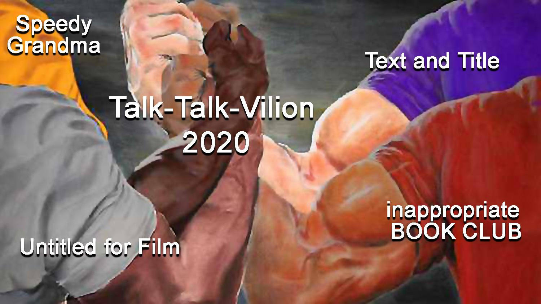 Talk Talk Vilion 2020